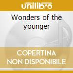 Wonders of the younger cd musicale di Plain white t's