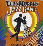 Turk Murphy Jazz Band - A Natural High cd musicale di Murphy Turk