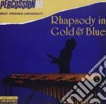 Percussion 90 - rhapsody in gold & blue cd musicale
