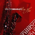 For her cd musicale di Walter Beasley