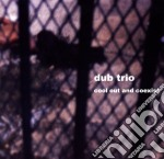 COOL OUT AND COEXIST                      cd musicale di DUB TRIO