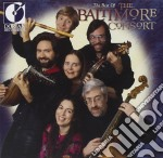 The Best Of The The Baltimore Consort  - Mcfarlane Ronn  Lt/the Baltimore Consort cd musicale di Miscellanee