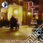 Ravel Maurice / Chaminade Cécile - Piano Trios /the Rembrandt Trio cd musicale di Maurice Ravel