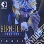 Bernstein Leonard - Bernstein Tribute /proteus 7 cd musicale di Leonard Bernstein