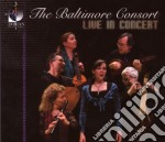 The Baltimore Consort, Live In Concert /the Baltimore Consort cd musicale di Miscellanee