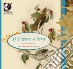If i were a bird - a piano aviary cd musicale di Miscellanee