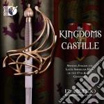 The kingdoms of castille cd musicale di Miscellanee