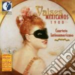 Valses Mexicanos 1900 /cuarteto Latinoamericano cd musicale di Miscellanee