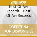 Best of avi records cd musicale di Artisti Vari