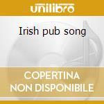Irish pub song cd musicale di Makem Tommy
