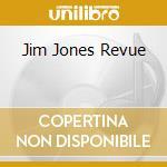 Jim Jones Revue cd musicale di JIM JONES REVUE