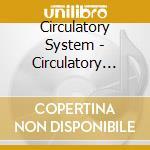 Circulatory System - S/t cd musicale di ARTISTI VARI