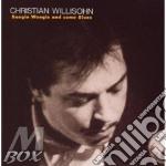 Willisohn Christian - Boogie Woogie And Some Blues cd musicale di Christian Willisohn