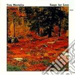 Tete Montoliu - Songs For Love cd musicale di Tete Montoliu