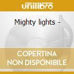 Mighty lights - cd musicale di Jane ira bloom