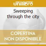Sweeping through the city cd musicale di Bennie Wallace