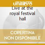 Live at the royal festival hall cd musicale di Dizzy Gillespie