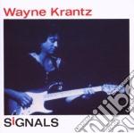 Wayne Krantz - Signals cd musicale di Wayne Krantz