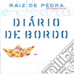 De Pedra Raiz - Diario De Bordo cd musicale di De pedra raiz