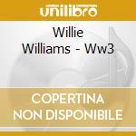 Ww3 cd musicale di Willie Williams