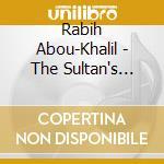 Abou-khalil Rabih - The Sultan's Picnic cd musicale di ABOU KHALIL RABIH