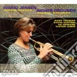 Higher grounds cd musicale di Ingrid Jensen