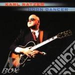 Moon dancer cd musicale di Karl Ratzer