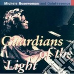 Michele Rosewoman - Guardians Of The Light cd musicale di Michele Rosewoman