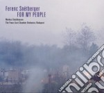 Ferenc Snetberger - For My People cd musicale di Ferenc Snetberger