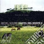 CASTEL DEL MONTE II cd musicale di Michel Godard
