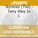 In c cd musicale di Terry Styrenes/riley