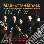 Manhattan Brass - New York Now cd musicale di Brass Manhattan