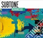 Subtone - Morningside cd musicale di Subtone
