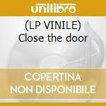 (LP VINILE) Close the door lp vinile di Terranova