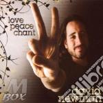 Newman David - Love Peace Chant cd musicale di David Newman