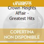 Greatest hits 8tr cd musicale di Crown heights affair