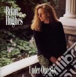 Under one sky cd musicale di Brian Hughes