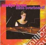 Marilyn Larner - Miss Overboard! cd musicale di Marilyn larner (solo