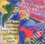 Jane Bunnett Rendez Vous - Brazil-cuba cd musicale di Jane bunnett rendez vous