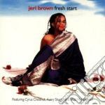 Jeri Brown - Fresh Start cd musicale di Jeri Brown
