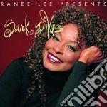 Ranee Lee Presents - Dark Divas - The Musical cd musicale di Ranee lee presents