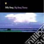 Billy Bang - Big Bang Theory cd musicale di BANG BILLY