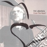 Pat Labarbera & George Cables - From The Heart cd musicale di Pat labarbera & george cables