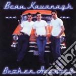 Beau Kavanagh & Broken Hearted - Same cd musicale di Beau kavanagh & brok