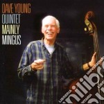 Dave Young Quintet - Mainly Mingus cd musicale di Dave young quintet