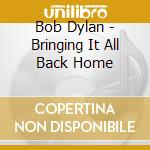 Bringing it all back home cd musicale