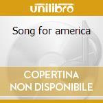 Song for america cd musicale di Kansas
