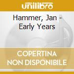 The early years cd musicale di Jan Hammer