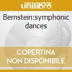 Bernstein:symphonic dances cd musicale di Lebeque katia & marielle