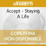 Staying a life -15 tr.- cd musicale di Accept